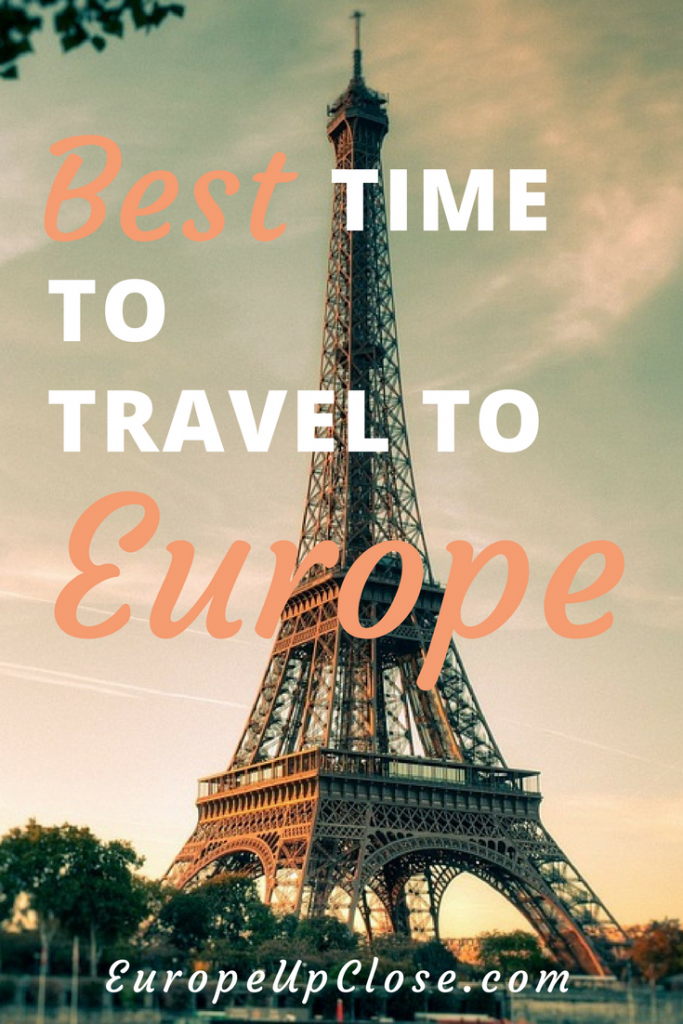 What is the Best Time to Travel To Europe