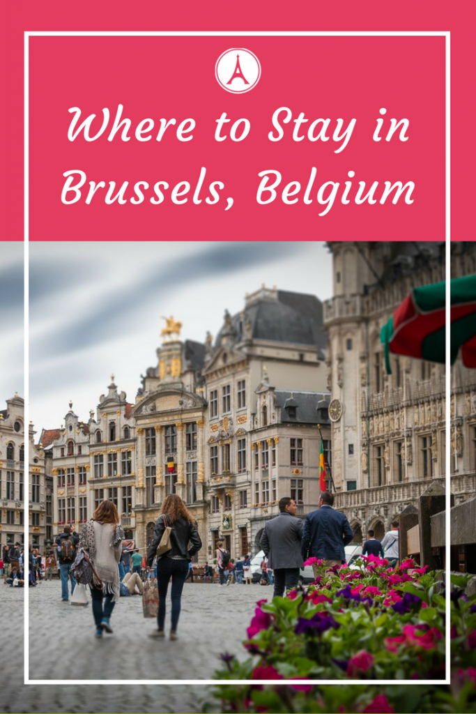 Where to stay in Brussels - Best Area to stay in Brussels - Best place to stay in Brussels - Best Hotels in Brussels