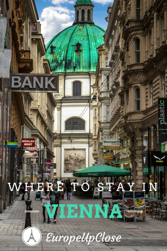 Where to stay in Vienna Austria - Plan your trip to Vienna - Best Neighborhoods in Vienna for Tourists