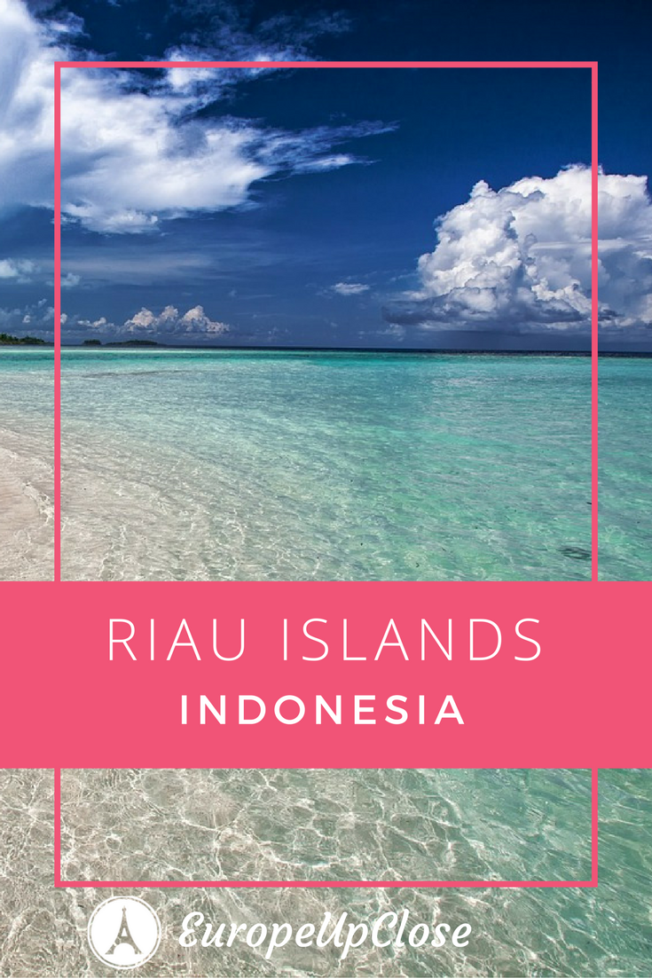 Riau Islands Indonesia - Perfect Getaway from Singapore