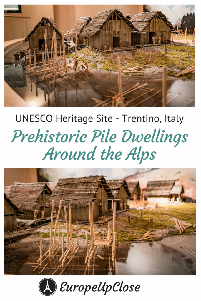 Prehistoric Pile Dwellings Around the Alps UNESCO World Heritage Site Trentino Italy #UNESCO #Italy #italyvacation #italytrip #trip #holiday #vacation #travel #traveling #trentino #italy #history
