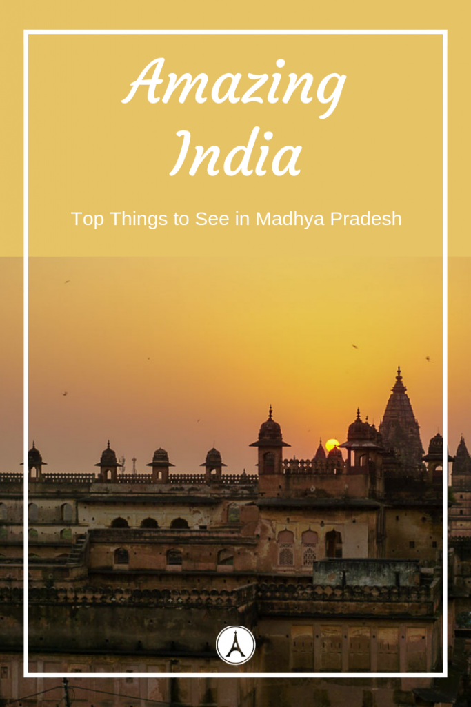 Madhya Pradesh Tourist Places - Things to do in India