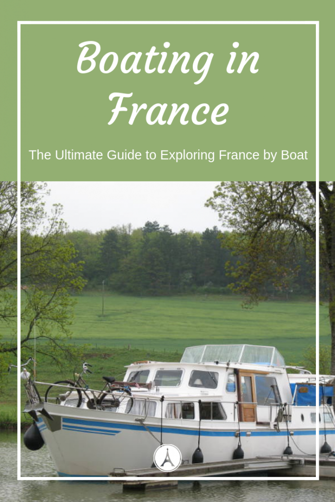 Boating in France - Ultimate Guide to Boating Holidays in France #France #Boat #Boating #Rivercruise #Boats #Canalcruise #travel #Francetravel #traveltips #boatingtips #boatinglifestyle #boatlover #water #cruise #cruising