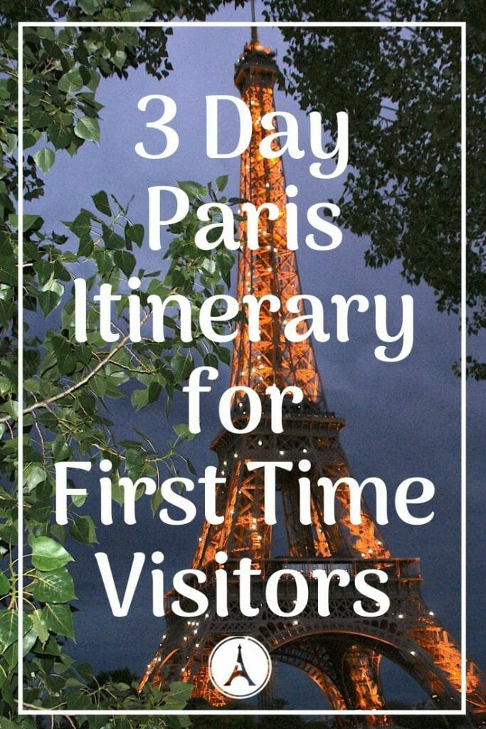 Pin for Paris for First Time Visitors - 3 Days in Paris