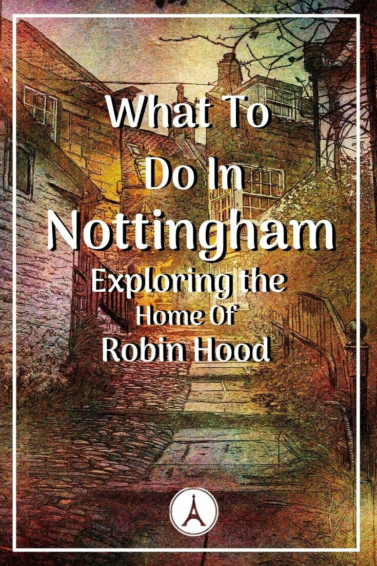 Click here to discover what to do in Nottingham. Soak in the rich history of the City of Caves or chug down a pint in the town favorites. #europetrip #europetravel #europeitinerary #traveltips #travel #unitedkingdomtrip #uktrip #unitedkingdomtravel #uktravel #luxurylifestyle #luxurytravel #nottingham #nottinghamuk #unitedkingdom #uk #nottinghamunitedkingdom #northerneurope #robinhood