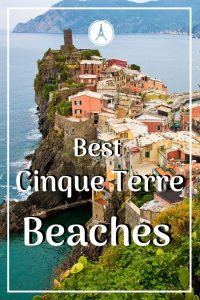 Read this to find which of the Cinque Terre beaches suit your style. Whether you prefer sand or rocky shores, you can find a perfect beach. #europetrip #europetravel #europeitinerary #traveltips #travel #italytrip #italytravel #luxurylifestyle #luxurytravel #cinqueterre #cinqueterreitaly #italy #italianbeaches #southerneurope