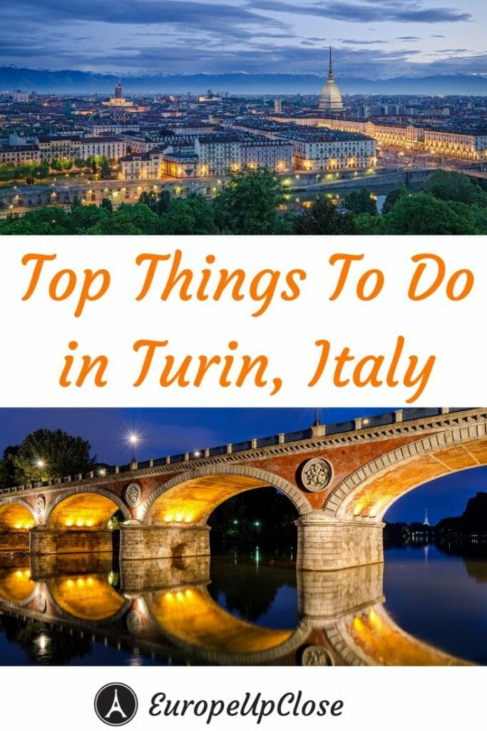 Best Things to Do in Turin Italy You Can't Miss - Turin Attractions - Turin Itinerary - Turin Things to do - Turin Tourist Attractions - What to do in Turino - Turino Italy - Piedmont Italy - Northern Italy #Italy #Italytrip #ItalyItinerary #Turin #turino #Piedmont #NothernItaly #Italian #Italytravel #Italytrip #Italytraveltips #TravelTips #Travel #Europetrip #EuropeupClose