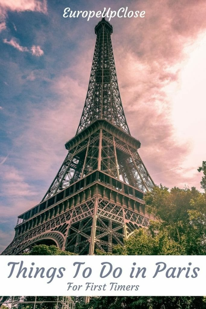 This post covers the top ten things to do in Paris for first-time visitors. If you've never been to Paris before, you'll want to visit these tourist attractions! They give you a taste of all the best of Paris.  Paris Things to do - Paris First Time - Paris Itinerary - Paris France Attractions - Paris Things to See - What to do in Paris France - Paris Travel Tips - Paris Trip - Paris Visit